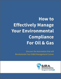 How to Effectively Manage Your Environmental Compliance for Oil & Gas.